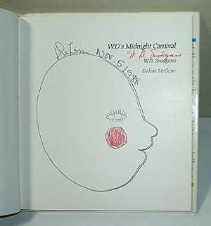 W. D.'s Midnight Carnival.: Snodgrass, W. D. and McGraw, Deloss.