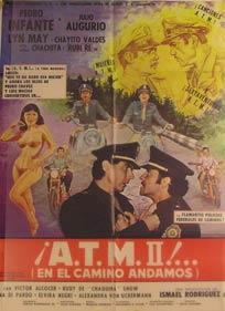 A.T.M. 2! (En el Camino Andamos). Movie poster. (Cartel de la Película).: Dirección: Julio ...