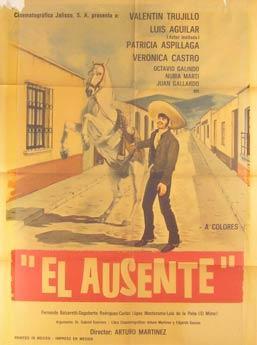 El Ausente. Movie poster. (Cartel de la Película).: Direcci�n: Arturo Mart�nez. Con Valentin...