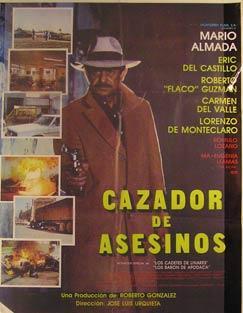 Cazador de Asesinos. Movie poster. (Cartel de la Película).: Dirección: José Luis Urquieta. ...