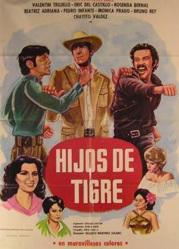 Hijos de Tigre. Movie poster. (Cartel de la Película).: Dirección: Gilberto Martínez Solares...