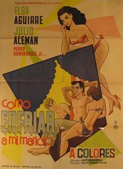 Como Enfriar a Mi Marido. Movie poster. (Cartel de la Película).: Dirección: Rene Cardona Jr...