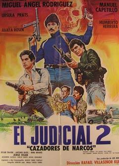 El Judicial 2: Cazadores de Narcos. Movie poster. (Cartel de la Película).: Dirección: ...