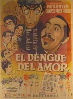 El Dengue del Amor. Movie poster. (Cartel de la Película).: Dirección: Roberto Rodrigues. Con ...
