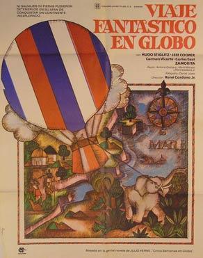 Viaje Fantastico en Globo. Movie poster. (Cartel de la Película).: Dirección: René Cardona ...