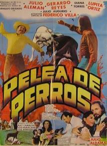 Pelea De Perros. Movie poster. (Cartel de la Película).: Dirección: Júlio Aldama. Con Julio ...