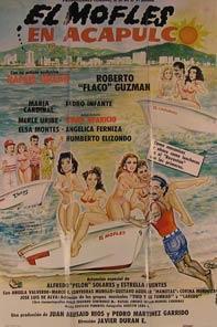 El Mofles en Acapulco. Movie poster. (Cartel de la Película).: Dirección: Javier Duran. Con Maria ...