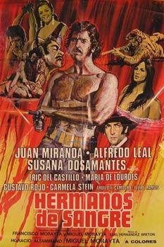 Hermanos de Sangre. Movie poster. (Cartel de la Película).: Dirección: Miguel Morayta. Con ...