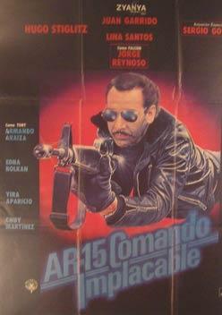 AR-15 Comando Implacable. Movie poster. (Cartel de la Película).: Dirección: Alejandro Tood....