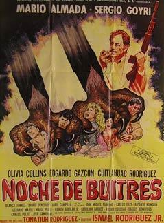 Noche de Buitres. Movie poster. (Cartel de la Película).: Dirección: Ismael Rodríguez hijo. ...