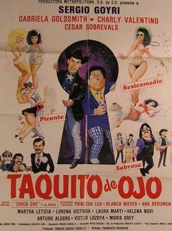 Taquito de Ojo. Movie poster. (Cartel de la Película).: Dirección: Francisco Guerrero. Con ...