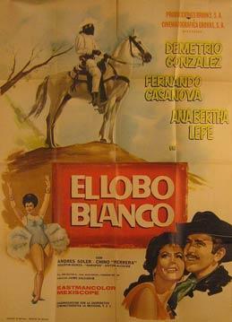 El Lobo Blanco. Movie poster. (Cartel de la Película).: Dirección: Jaime Salvador. Con ...