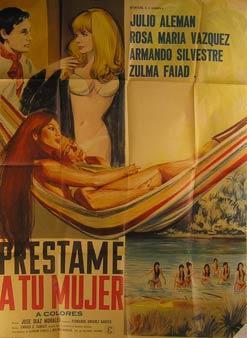 Prestame a Tu Mujer. Movie poster. (Cartel de la Película).: Dirección: José Díaz Morales. ...