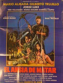 El Ansia de Matar. Movie poster. (Cartel de la Película).: Dirección: Gilberto de Anda. Con ...