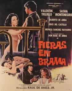 Fieras en Brama. Movie poster. (Cartel de la Película).: Dirección: Raúl de Anda hijo. Con ...