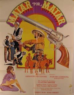 Matar por Matar. Movie poster. (Cartel de la Película).: Dirección: Toni Sbert. Con Armando ...
