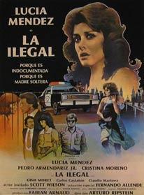 La Ilegal. Movie poster. (Cartel de la Película).: Dirección: Arturo Ripstein. Con Lucia Mendez, ...