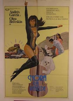 Nora La Rebelde. Movie poster. (Cartel de la Película).: Dirección: Mauricio de la Serna. ...