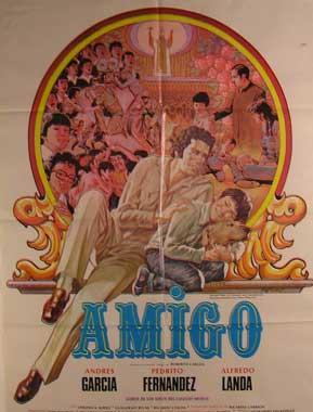 Amigo. Movie poster. (Cartel de la Película).: Dirección: Tito Davison. Con Andrés García, ...