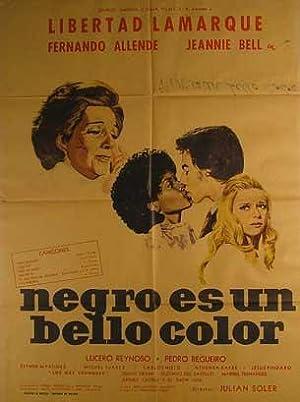 Negro Es un Bello Color. Movie poster. (Cartel de la Película).: Dirección: Julián Soler. Con ...