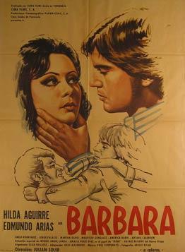 Barbara. Movie poster. (Cartel de la Película).: Dirección: Julian Soler. Con Hilda Aguirre, ...