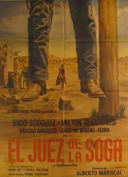 El Juez de la Soga. Movie poster. (Cartel de la Película).: Dirección: Alberto Mariscal. Con...