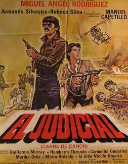 El Judicial (Carne de Canon). Movie poster. (Cartel de la Película).: Dirección: Rafael ...