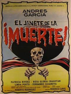 El Jinete de la Muerte! Movie poster. (Cartel de la Película).: Dirección: Federico Curiel. ...