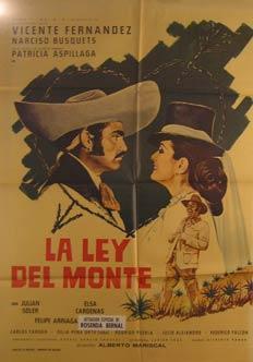 La Ley del Monte. Movie poster. (Cartel de la Película).: Dirección: Alberto Mariscal. Con ...