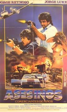 Asesinos: Comerciantes de Ninos. Movie poster. (Cartel de la Película).: Dirección: Fernando...