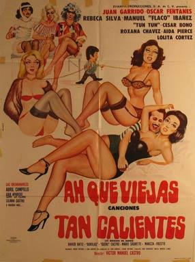 Ah Que Viejas Tan Calientes. Movie poster.: Dirección: Víctor Manuel