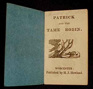 Patrick and the tame Robin: Howland, Henry James