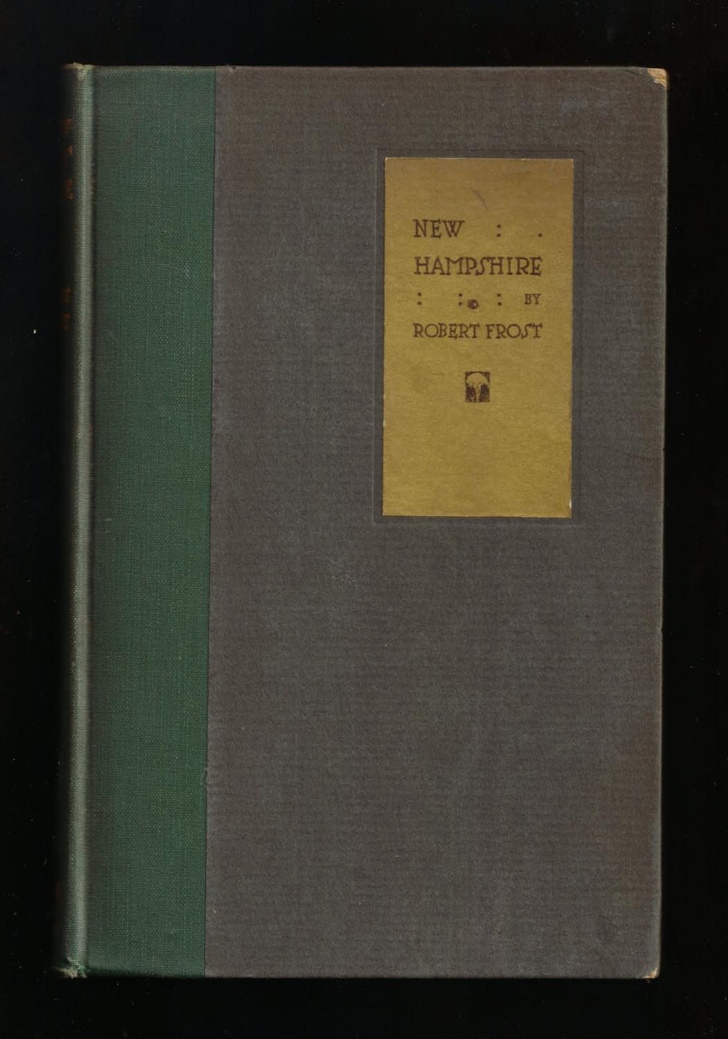new hampshire by robert frost first edition abebooks
