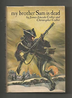 book review about my brother sam is dead by james lincoln collier and christopher collier My brother sam is dead has 14,057 ratings and 1,621 reviews adam said: this book is about authors james lincoln collier and christopher collier certainly have.
