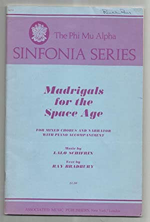 Madrigals for the Space Age: For Mixed Chorus and Narrator with Piano Accompaniment: Bradbury, Ray ...