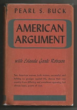 American Argument: Buck, Pearl S. with Eslanda Goode Robeson