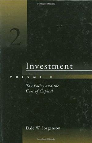 Investment: Tax Policy and the Cost of Capital