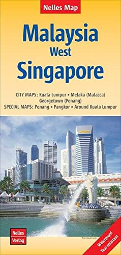 Nelles Map Landkarte Malaysia: West, Singapore 1:1500000 /1:15000 | reiß- und wasserfest; waterpr...