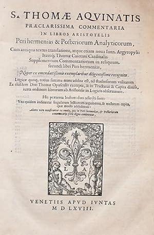 S. Thomae Aquinatis praeclarissima commentaria in libros: Thoma de Aquino,
