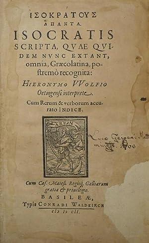 Isokrataus hapanta = Isocratis scripta, quae quidem: ISOCRATES