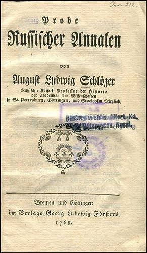 Probe Russischer Annalen.: SCHLÖZER August Ludwik