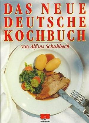Das neue deutsche Kochbuch. Fotografiert von Christian: Schuhbeck, Alfons und