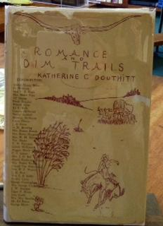 Romance and Dim Trails A History of Clay County: Douthitt, Katherine C.