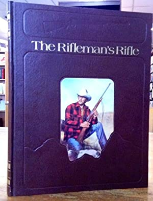 The Rifleman's Rifle Winchester's Model 70, 1936-1963: Rule, Roger C.