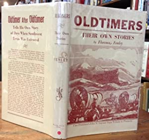 Oldtimers Their Own Stories: Fenley, Florence