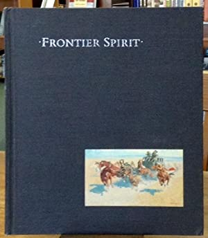 Frontier Spirit Catalog of the Collection of: Foxley, William C.