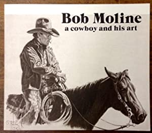 Bob Moline A Cowboy and His Art: Pirtle, Caleb III