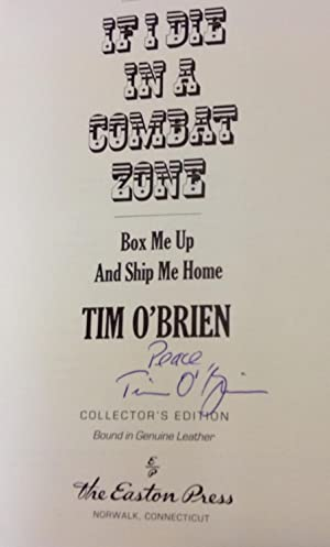 If I Die In A Combat Zone Box Me Up and Ship Me Home: O'Brien, Tim