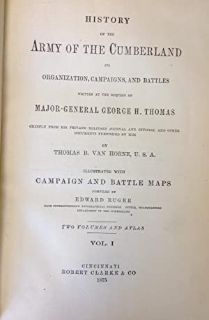 History of the Army of the Cumberland Its Organization, Campaigns, and Battles 3 Volumes: Van Horne...