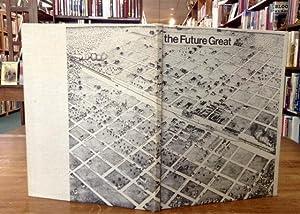 The Future Great City of West Texas Abilene: 1881-1981: Downs, Fane (Editor)